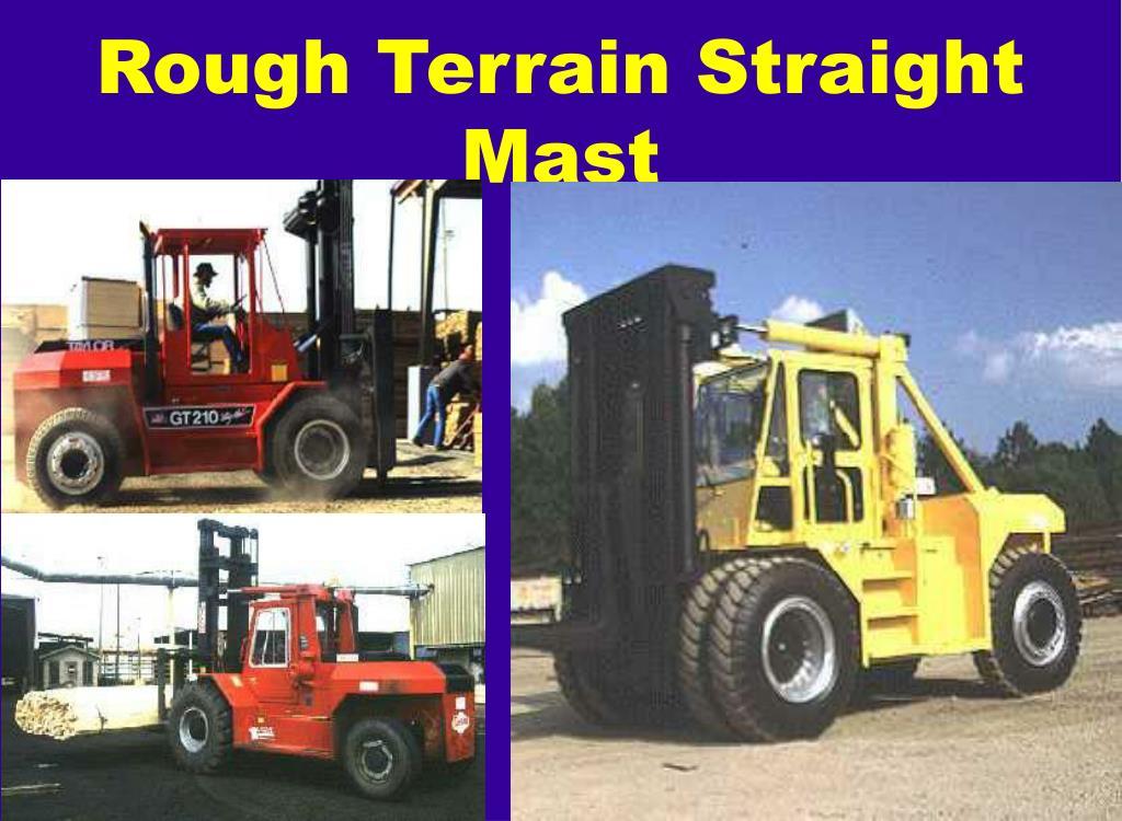 Rough Terrain Straight Mast