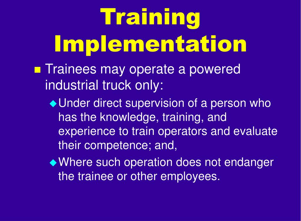 Training Implementation