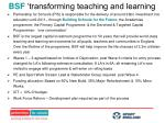 bsf transforming teaching and learning