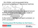 thinking about pe facilities for the future