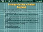 prototype testing student feedback47