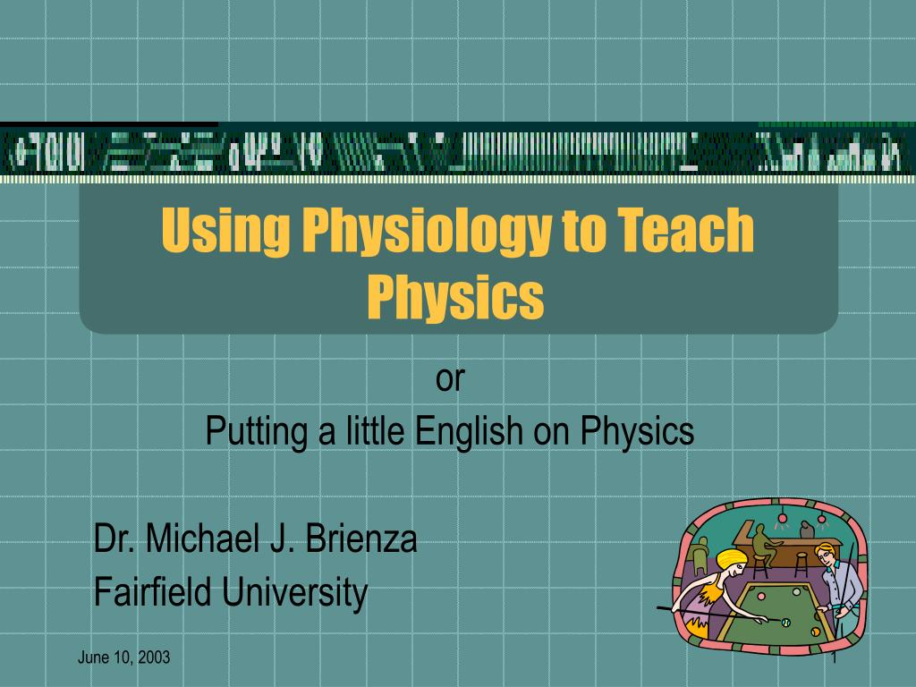 using physiology to teach physics