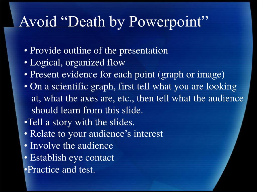 "Avoid ""Death by Powerpoint"""