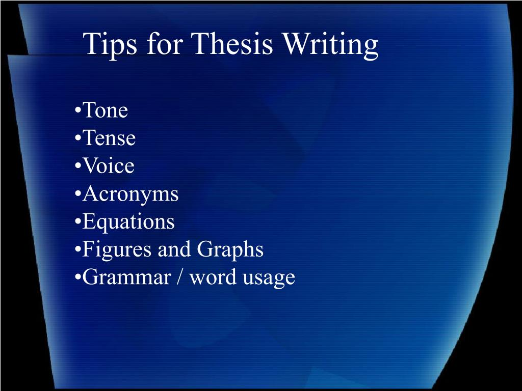Tips for Thesis Writing