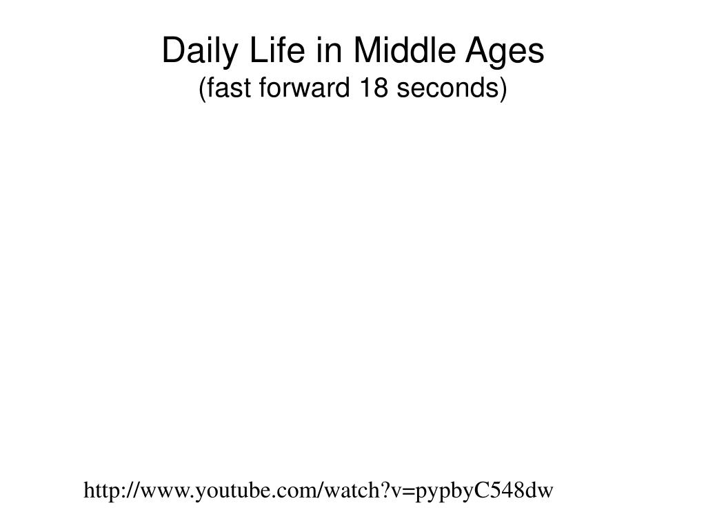 Daily Life in Middle Ages