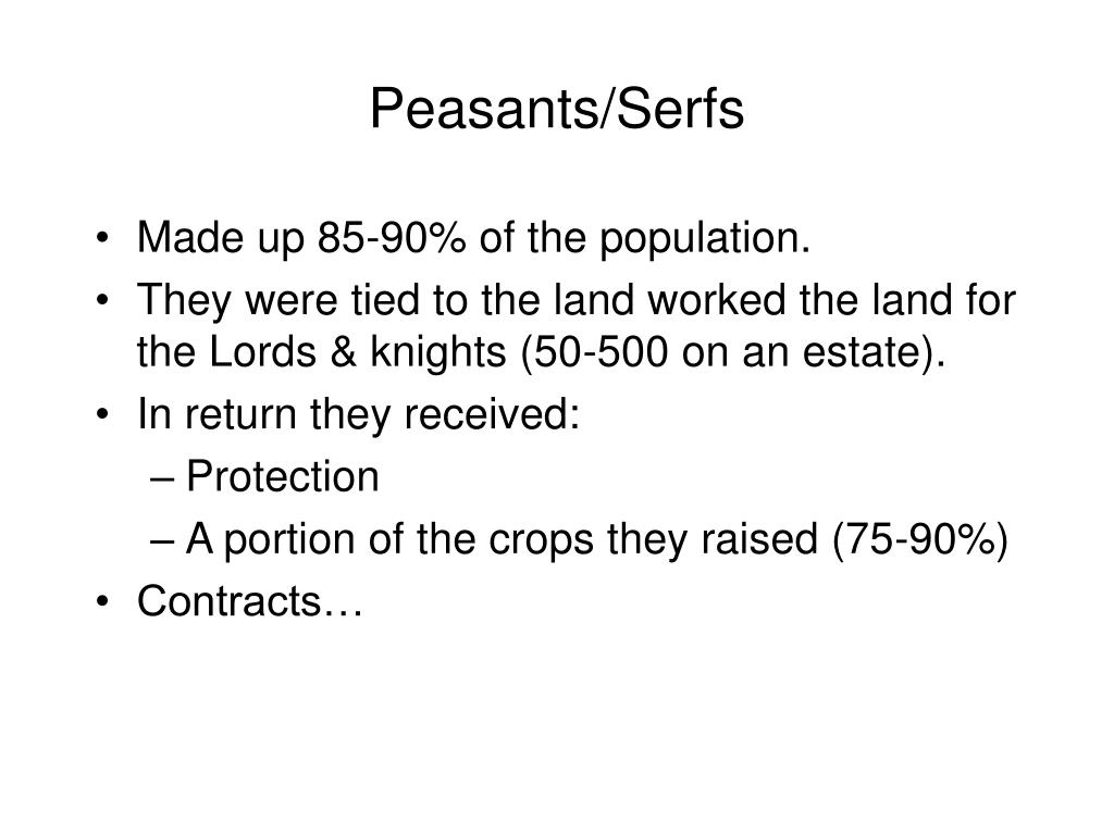 Peasants/Serfs