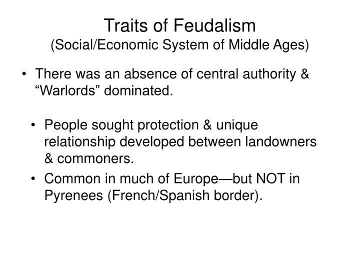 Traits of feudalism social economic system of middle ages