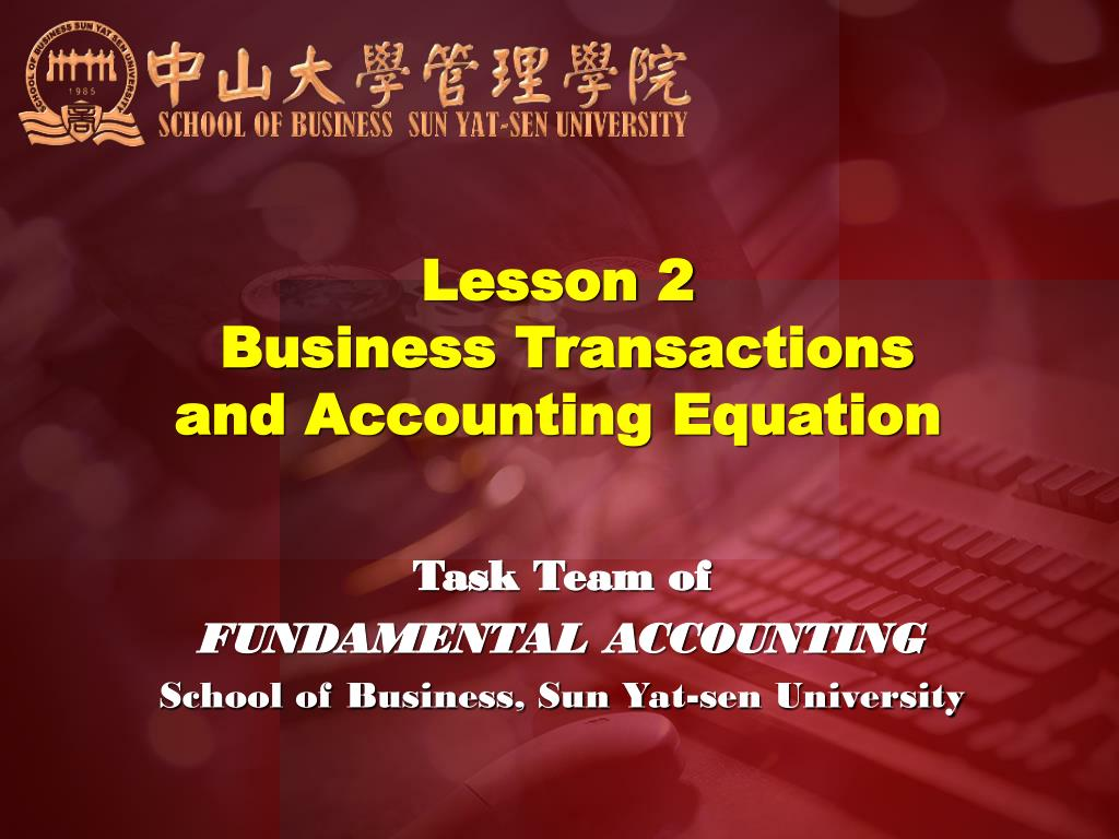 lesson 2 business transactions and accounting equation l.