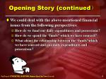 opening story continued