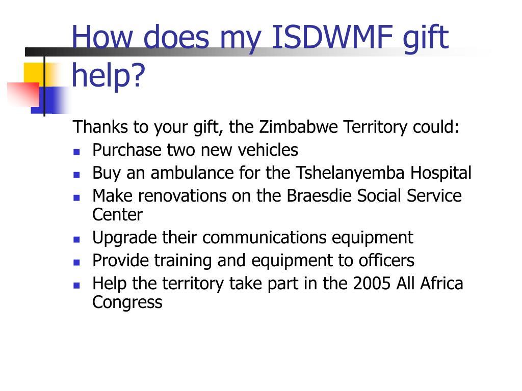 How does my ISDWMF gift help?