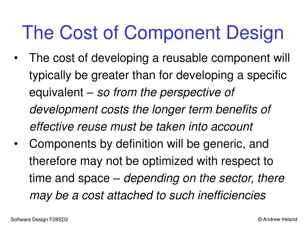 The Cost of Component Design