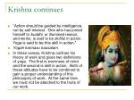 krishna continues