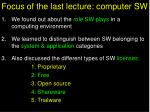focus of the last lecture computer sw
