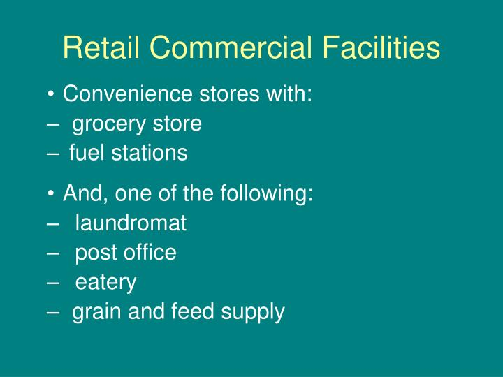Retail commercial facilities