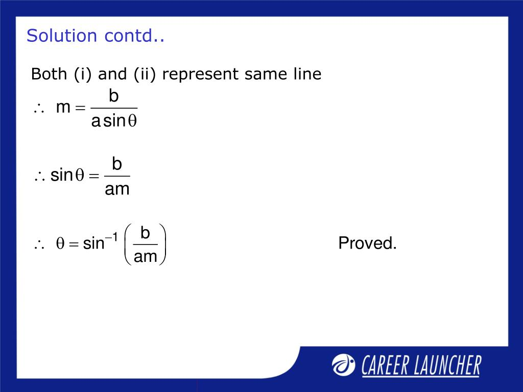 Both (i) and (ii) represent same line