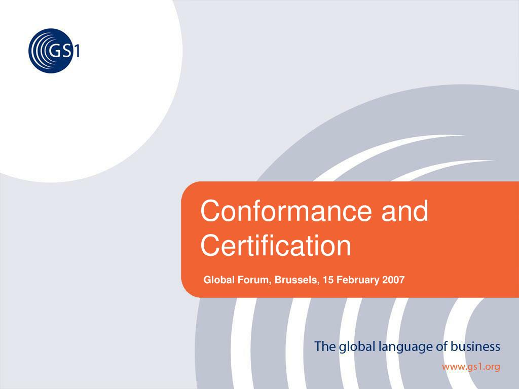 Ppt Conformance And Certification Powerpoint Presentation Id379408