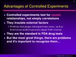 advantages of controlled experiments