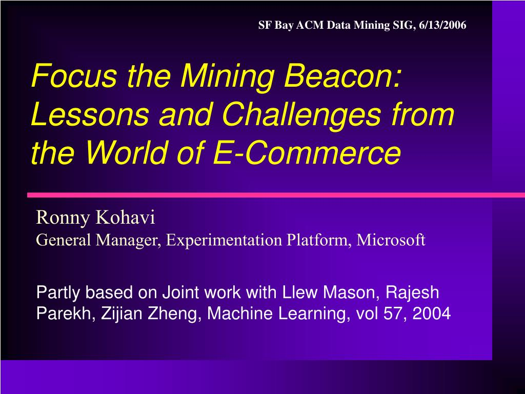 focus the mining beacon lessons and challenges from the world of e commerce l.