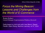 focus the mining beacon lessons and challenges from the world of e commerce