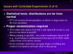 issues with controlled experiments 4 of 4