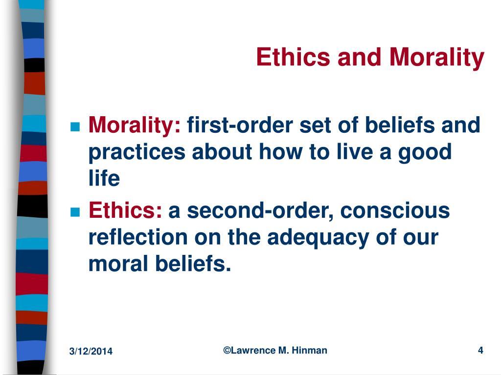 Ethics and Morality