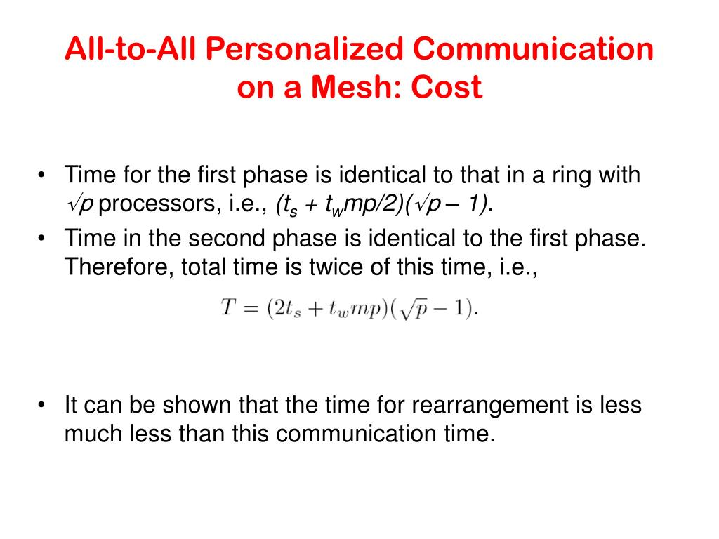 All-to-All Personalized Communication on a Mesh: Cost