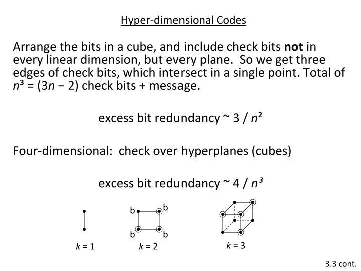 Hyper dimensional codes