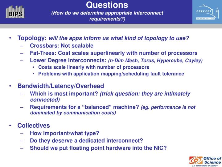 Questions how do we determine appropriate interconnect requirements