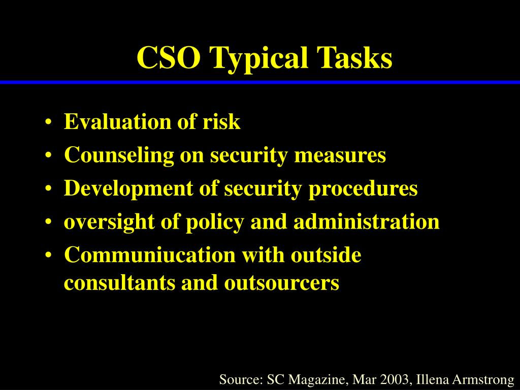 CSO Typical Tasks