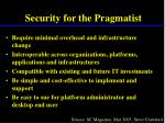 security for the pragmatist