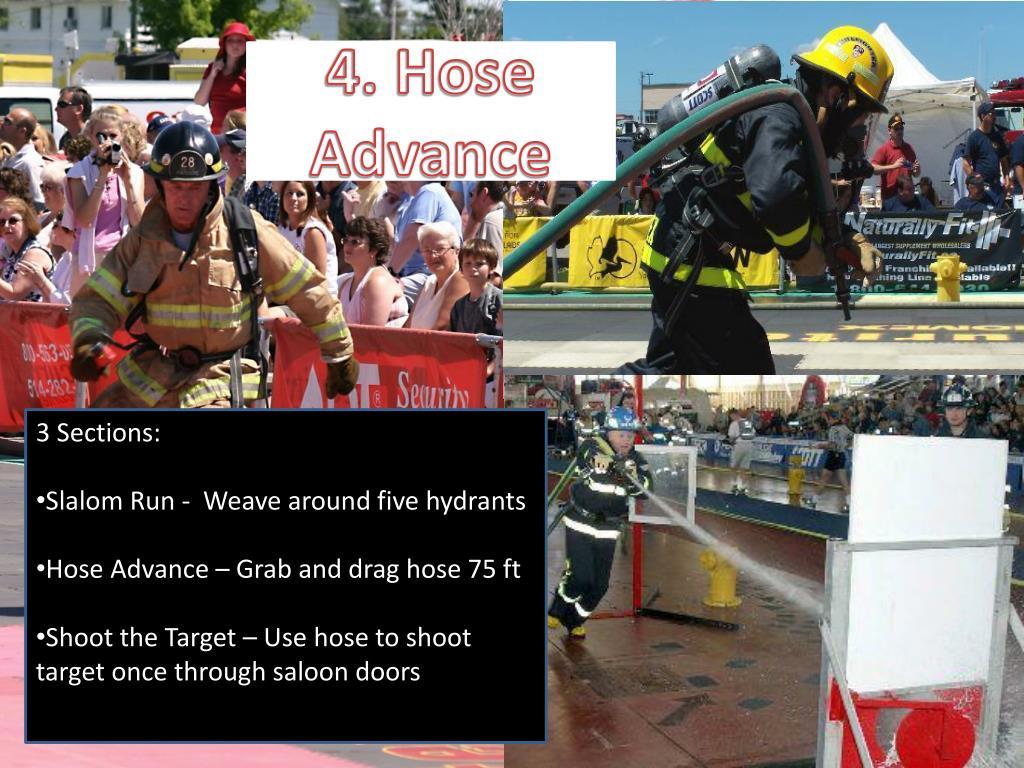 4. Hose Advance
