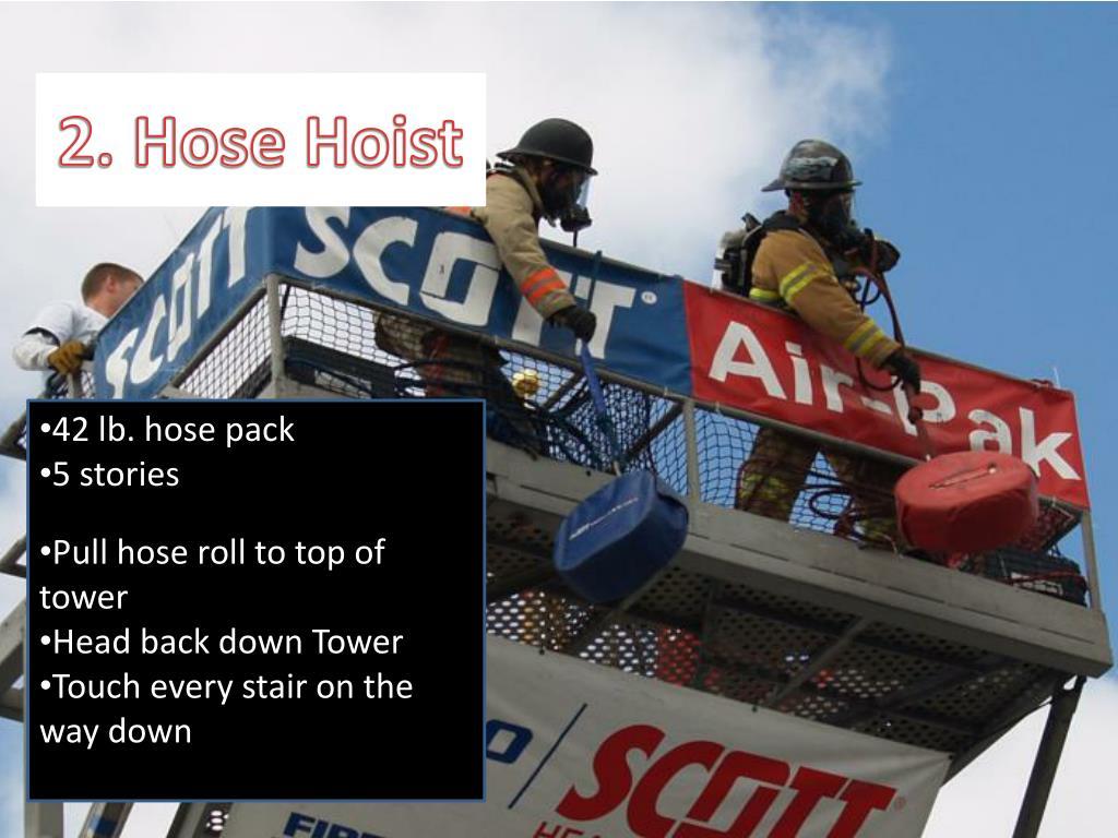 2. Hose Hoist