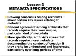 lesson 2 metadata specifications