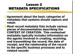 lesson 2 metadata specifications12