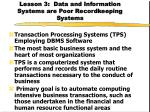 lesson 3 data and information systems are poor recordkeeping systems