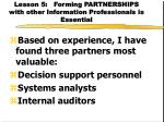 lesson 5 forming partnerships with other information professionals is essential