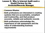 lesson 5 why is internal audit such a useful partner for the archivist records manager