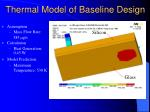 thermal model of baseline design