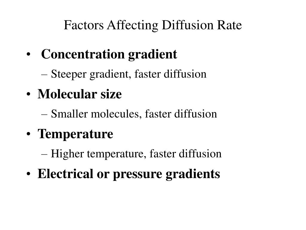 Factors Affecting Diffusion Rate