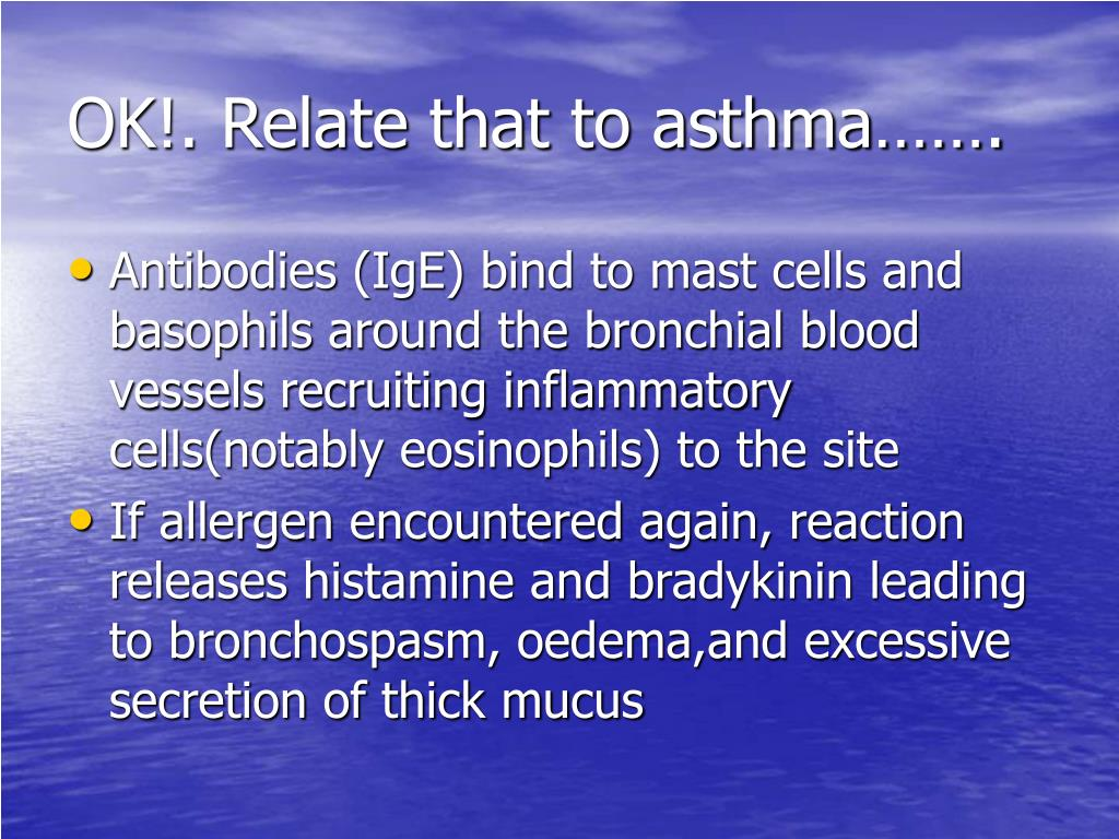 OK!. Relate that to asthma…….