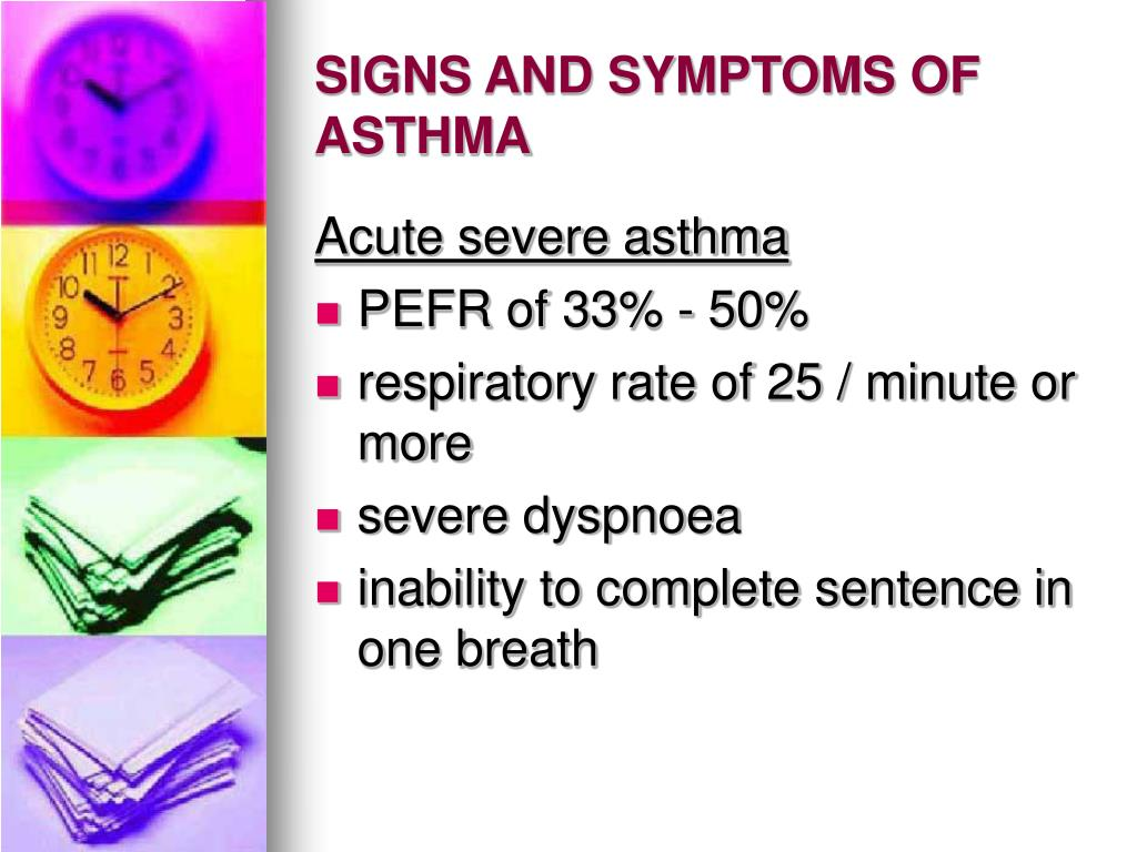 SIGNS AND SYMPTOMS OF ASTHMA