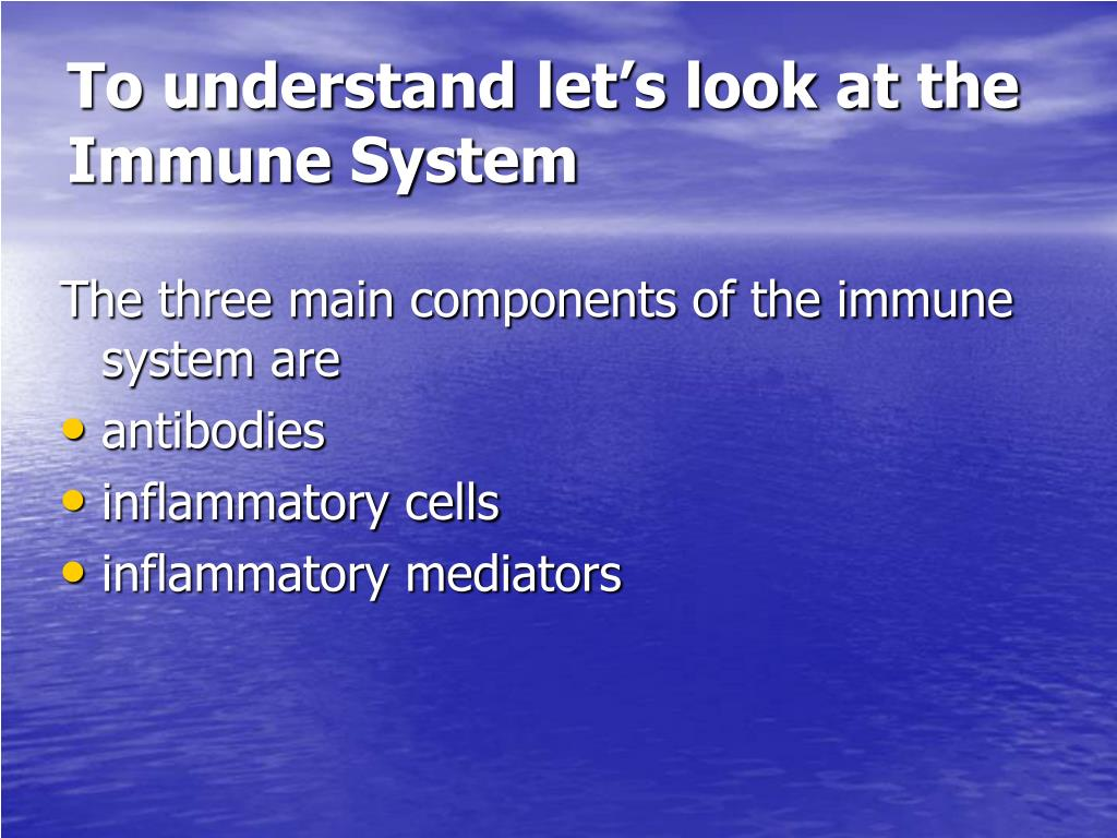 To understand let's look at the Immune System