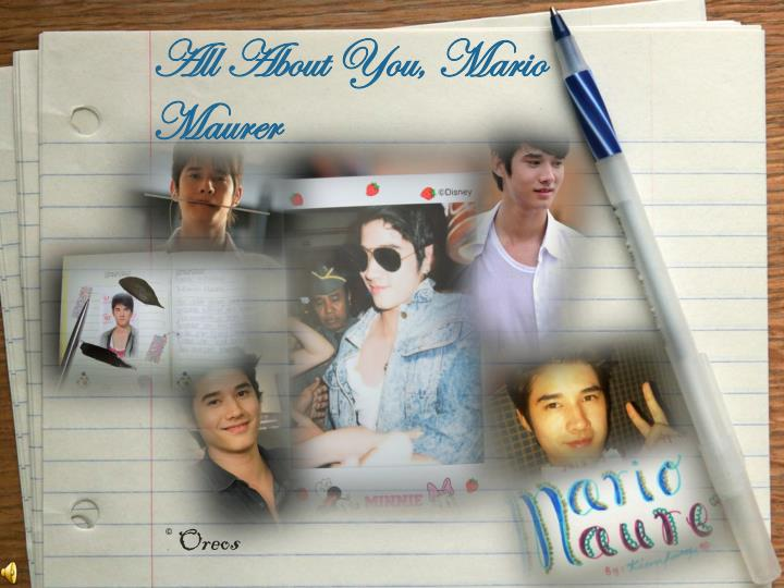 All about you mario maurer