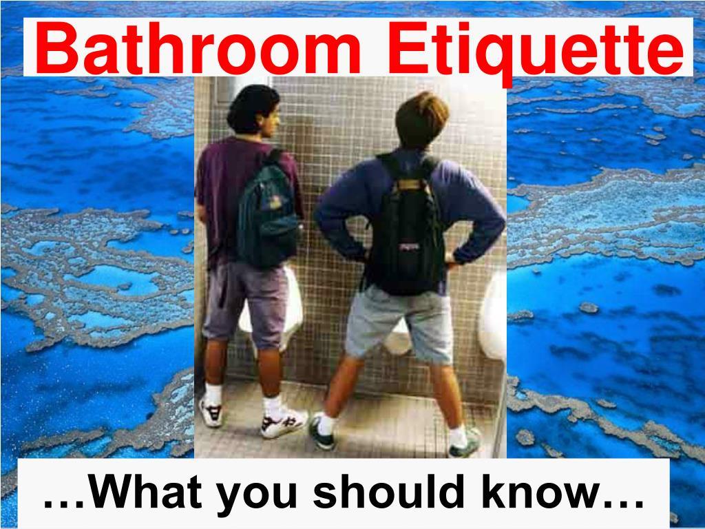 bathroom etiquette l.