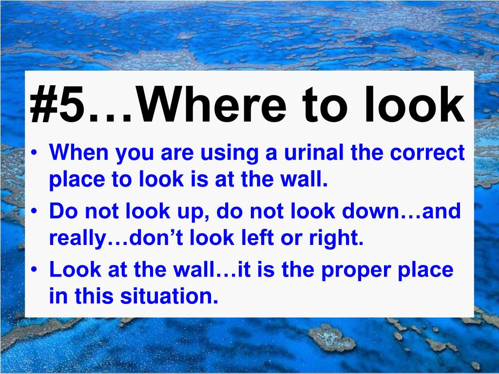 #5…Where to look