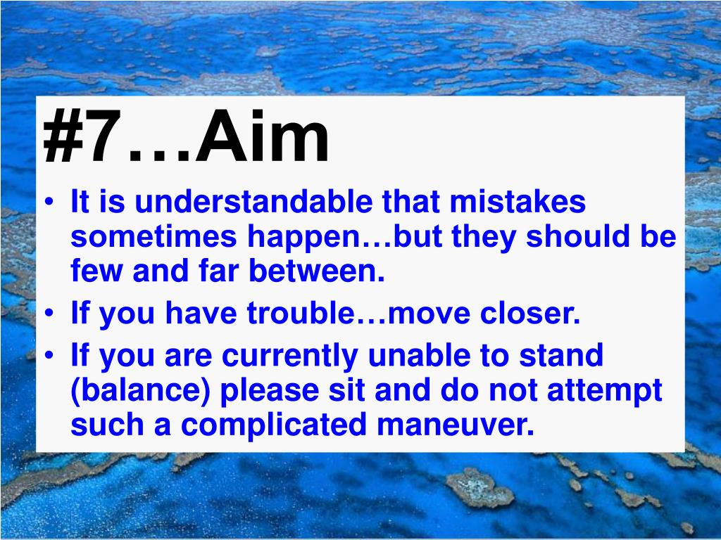 #7…Aim