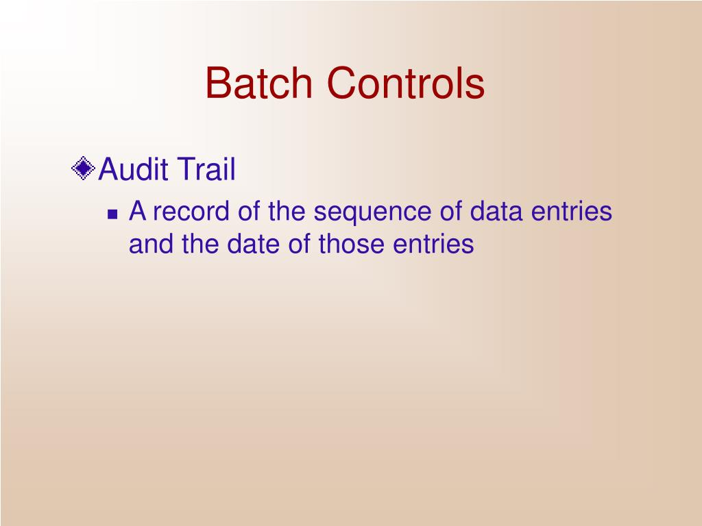 Batch Controls