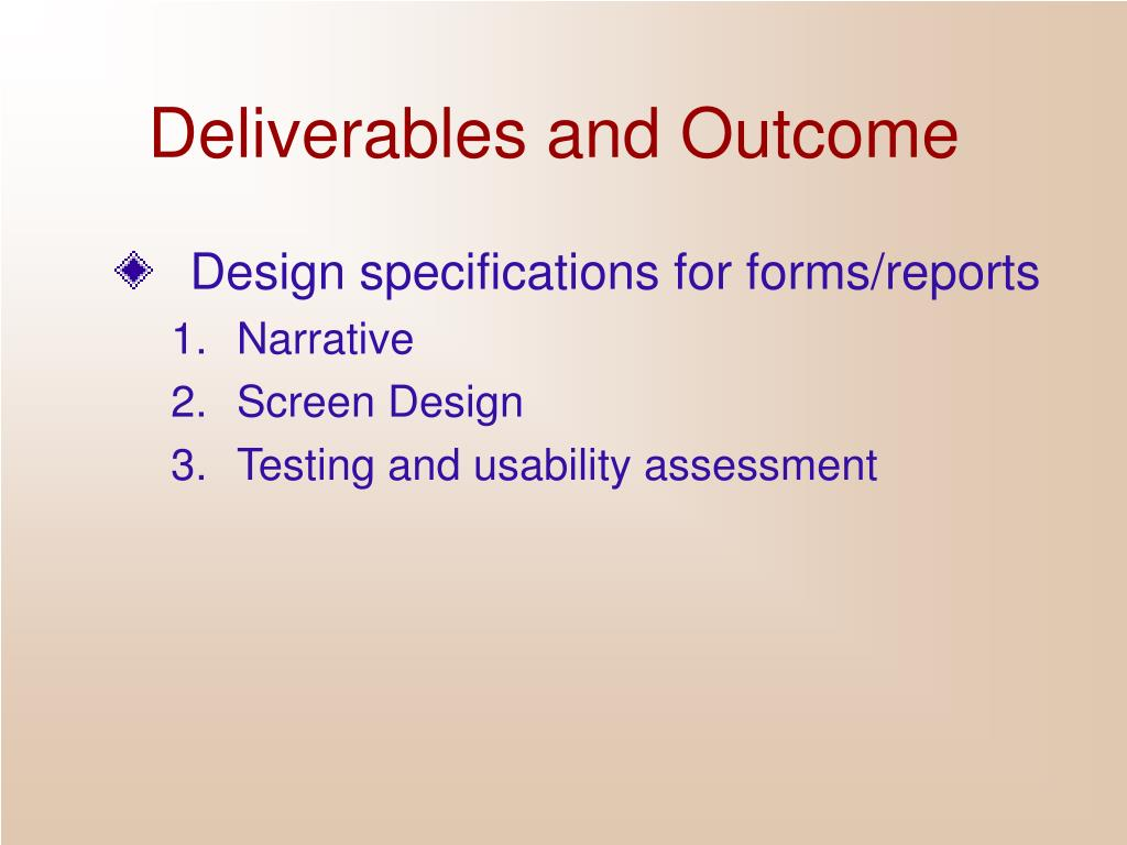 Deliverables and Outcome