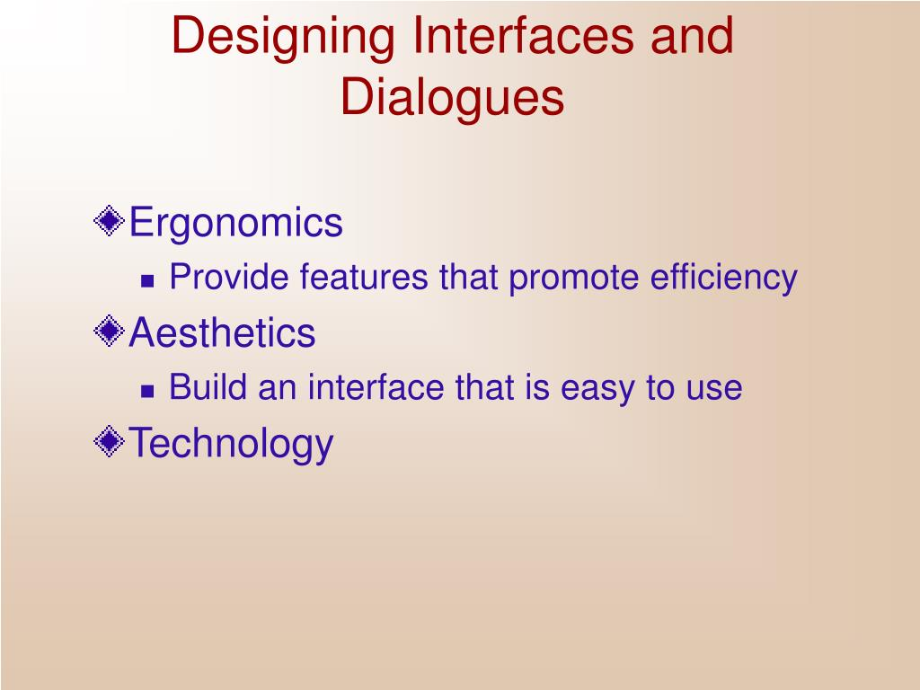 Designing Interfaces and Dialogues