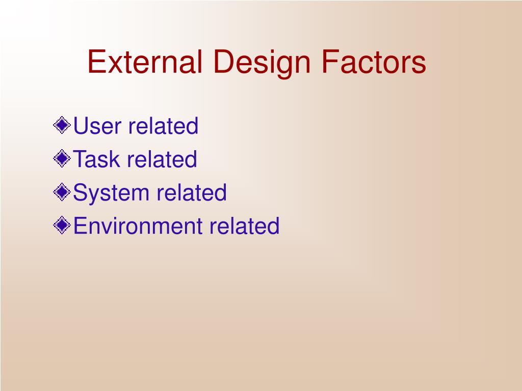 External Design Factors